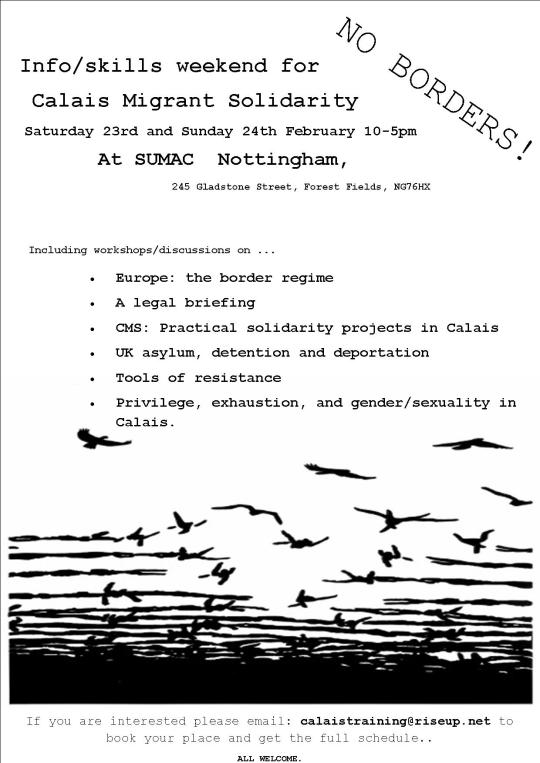 Calais Migrant Solidarity Info/skills weekend Nottingham, UK, 23rd & 24th February
