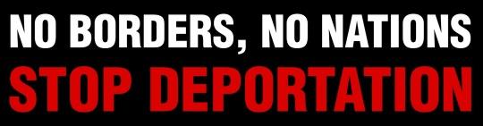 no-borders-no-nations-stop-deportation